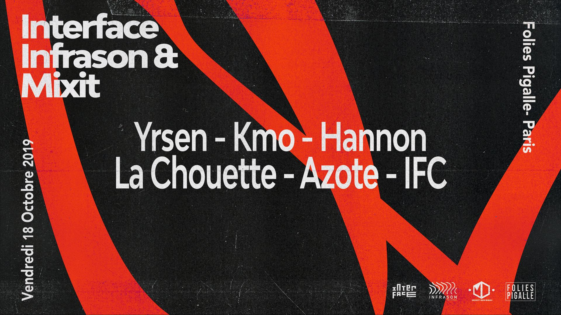 Infrason/Mix'it/Interface aux Folies Pigalle