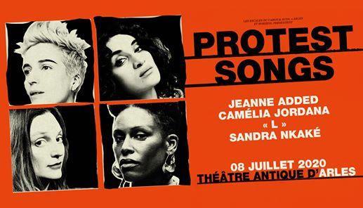 "Protest Songs : Jeanne Added, Camélia Jordana, ""L"", Sandra Nkake"