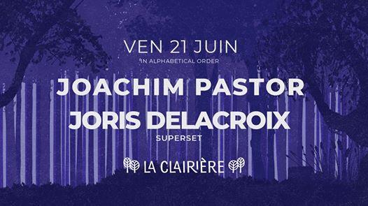 La Clairière : Joris Delacroix & Joachim Pastor