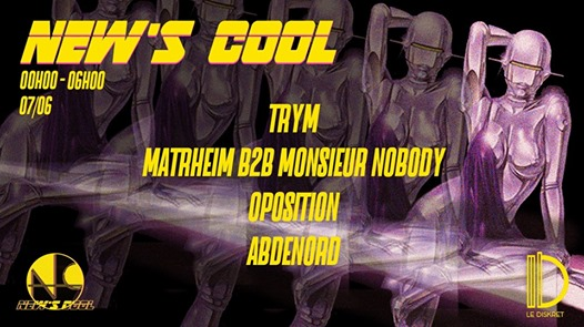 New's Cool : Trym, Oposition, Monsieur Nobody & more