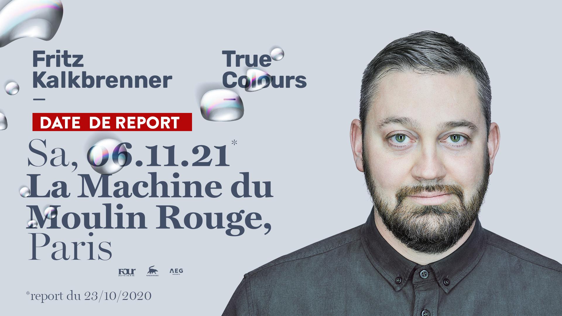 Fritz Kalkbrenner • Machine du Moulin Rouge • 6 Novembre 2021 - 19h30