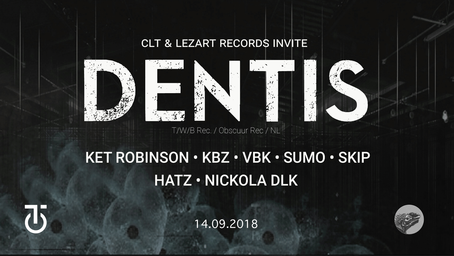 CLT & Lezart Records invite Dentis