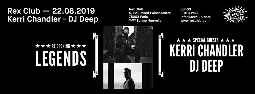 Rex Club presente Legends: Kerri Chandler & DJ Deep