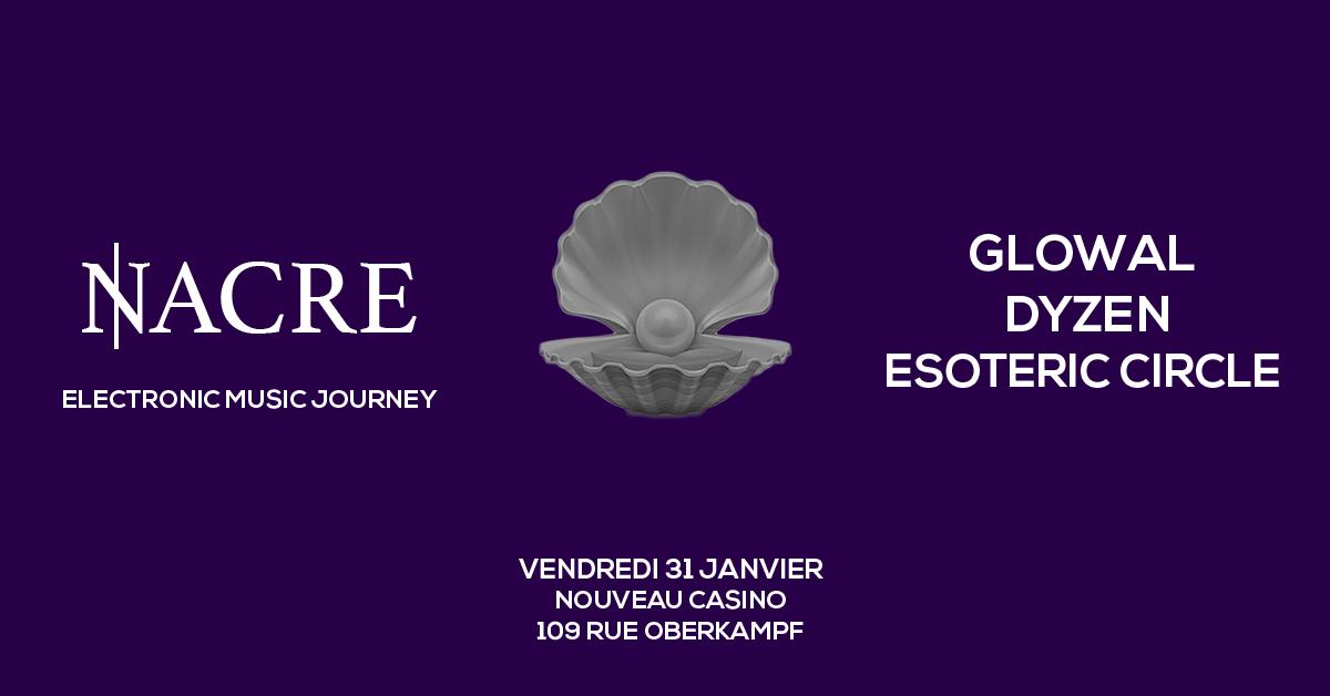Nacre III - Glowal, Dyzen, Esoteric Circle