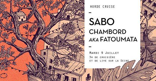 Horde Cruise S3E8 : Sabo, Chambord aka Fatoumata