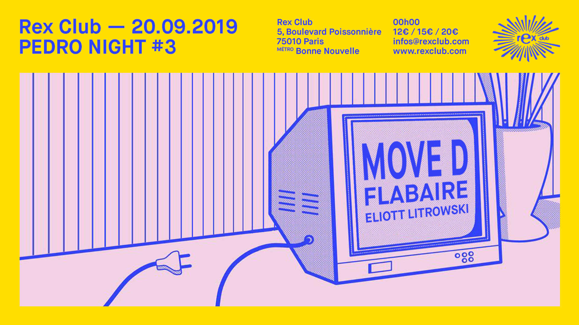 Pedro Night #3: Move D, Flabaire, Eliott Litrowski