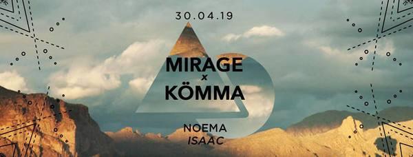 Mirage x Kömma w/ Noema & Isaac Gueye