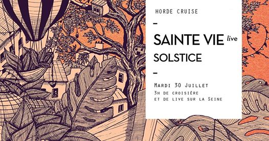 Horde Cruise S3E10 : Sainte Vie Live, Solstice & More