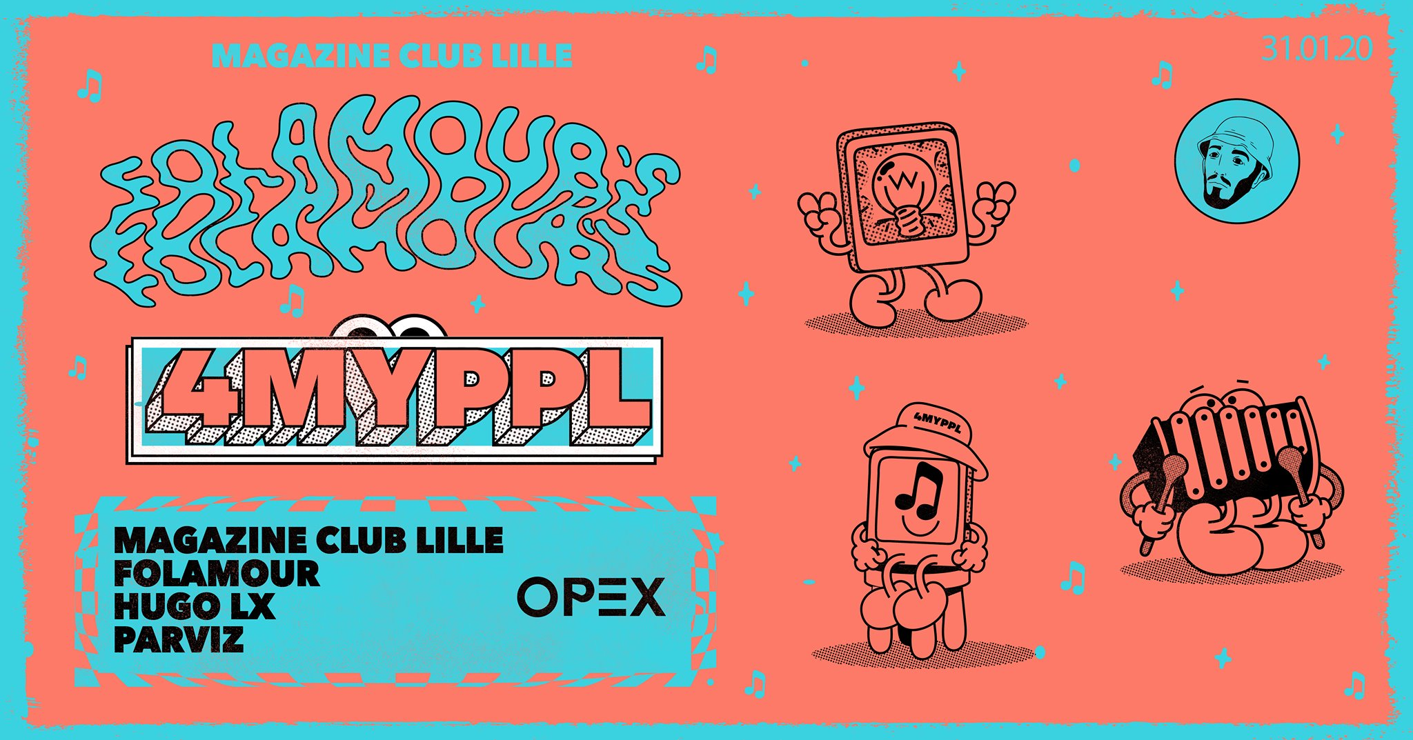 OPEX présente Folamour's 4MyPPL w/ Hugo LX & Parviz
