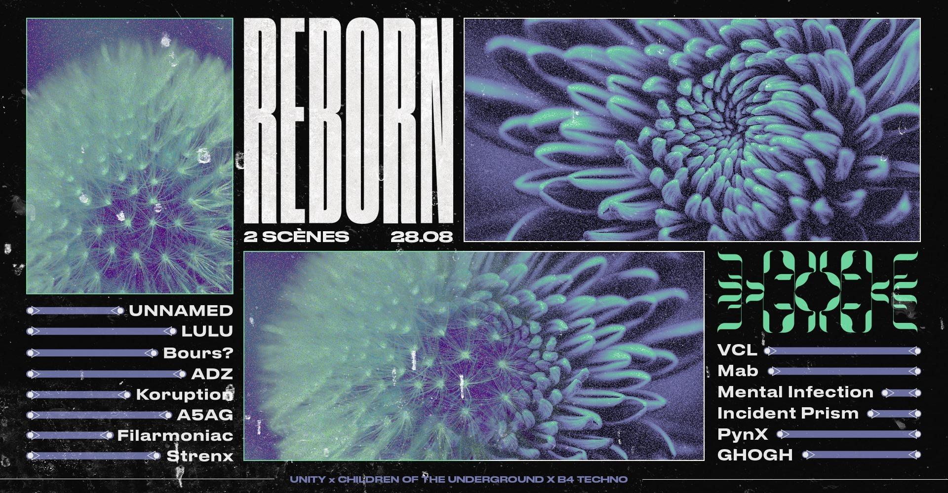 Unity x CTU x B4 present Reborn
