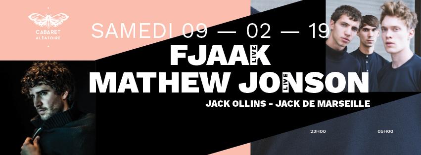 MATHEW JONSON (live) + FJAAK (live) +...