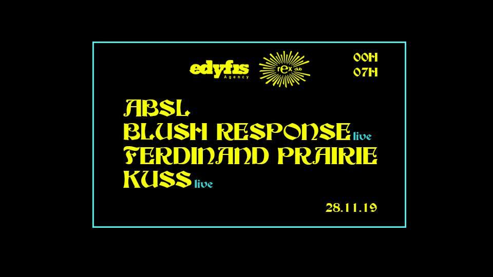 Edyfis Agency : ABSL, Blush Response, Ferdinand Prairie & Kuss
