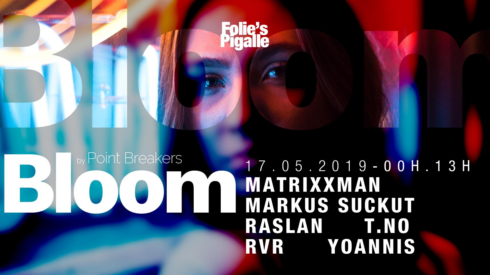 BLOOM w/ Matrixxman & Markus Suckut