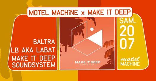Motel Machine x Make It Deep : Baltra, LB aka LABAT