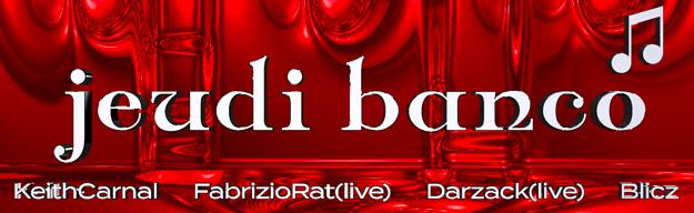 Jeudi Banco : Fabrizio Rat live • Keith Carnal • Darzack live • Blicz