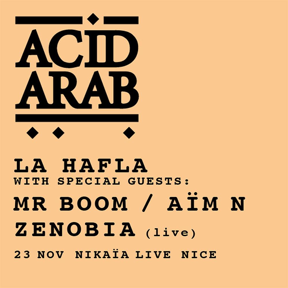 Hafla Party - 23 nov. Nikaia Live : Acid Arab, Zenobia, Mr Boom