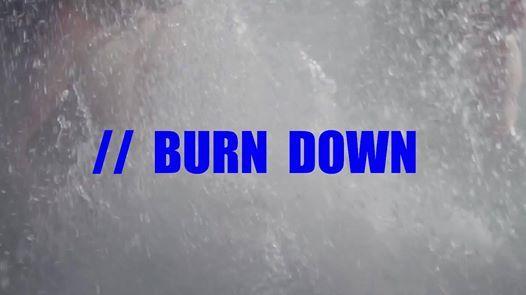 La Maison 003 // BURN DOWN