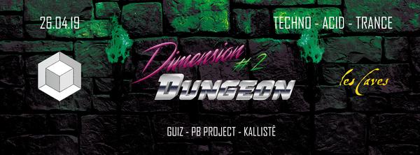 Dimension #2 - Dungeon