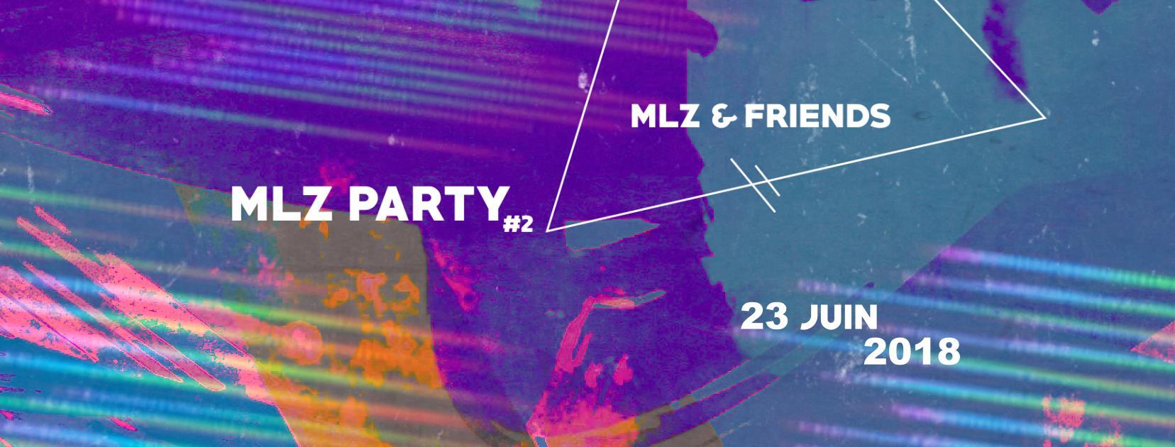 MLZ PARTY #02