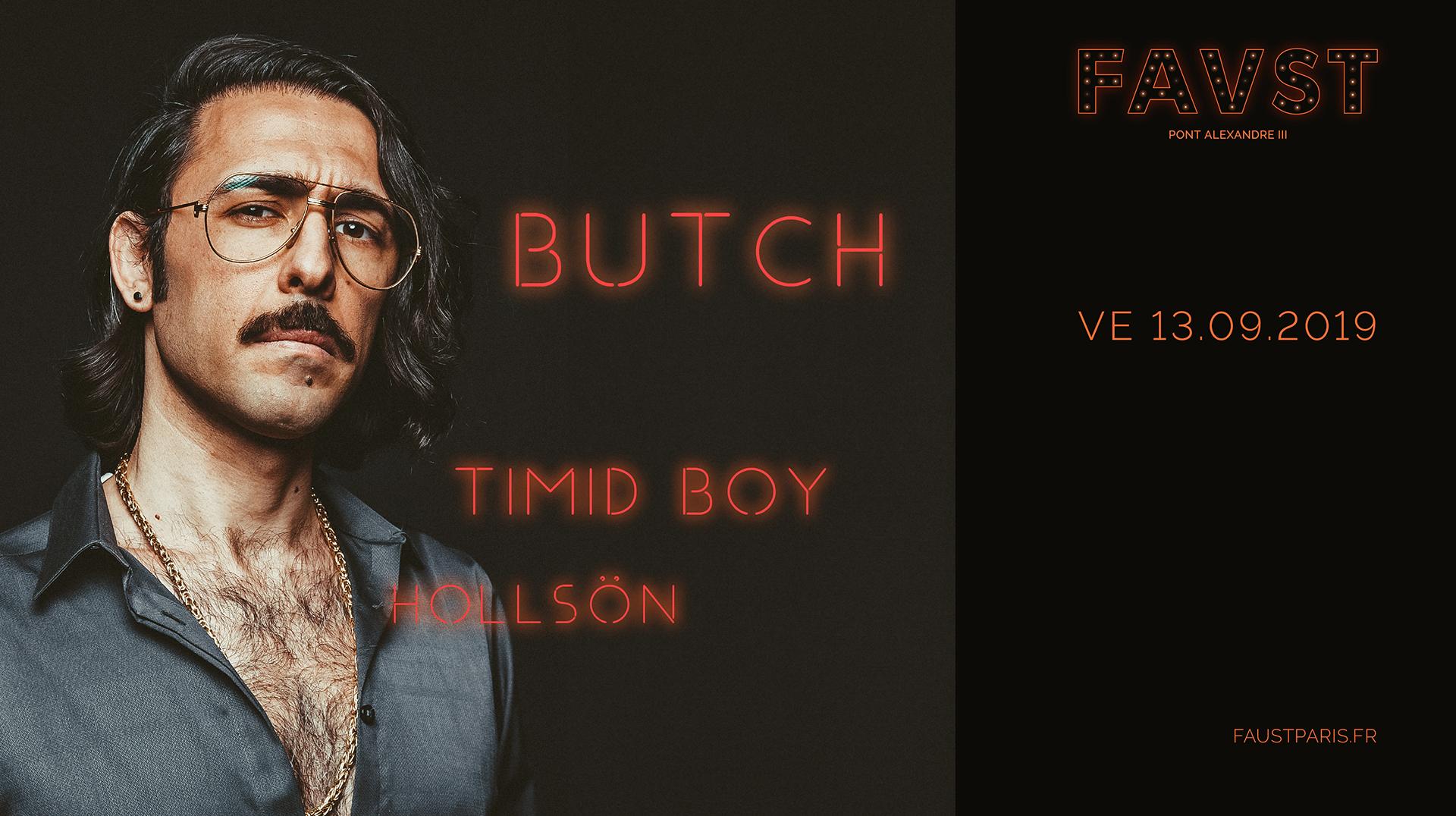 Faust - Butch, Timid Boy, HollSön