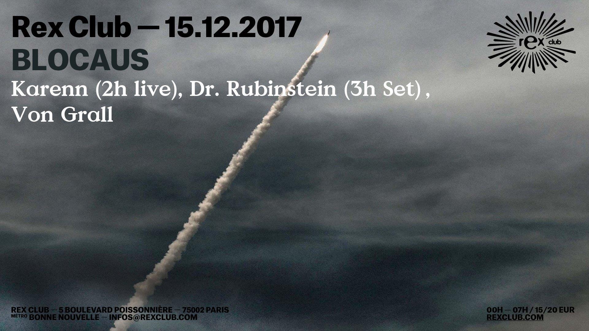 BLOCAUS w/ Karenn (Blawan & Pariah), Dr. Rubinstein, Von Grall