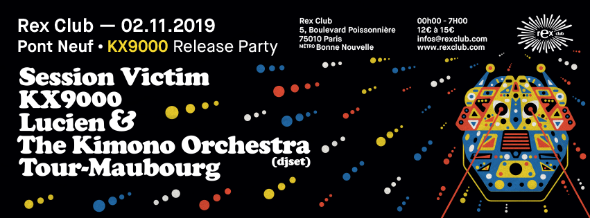 Pont Neuf Kx9000 Release Party with Session Victim & more