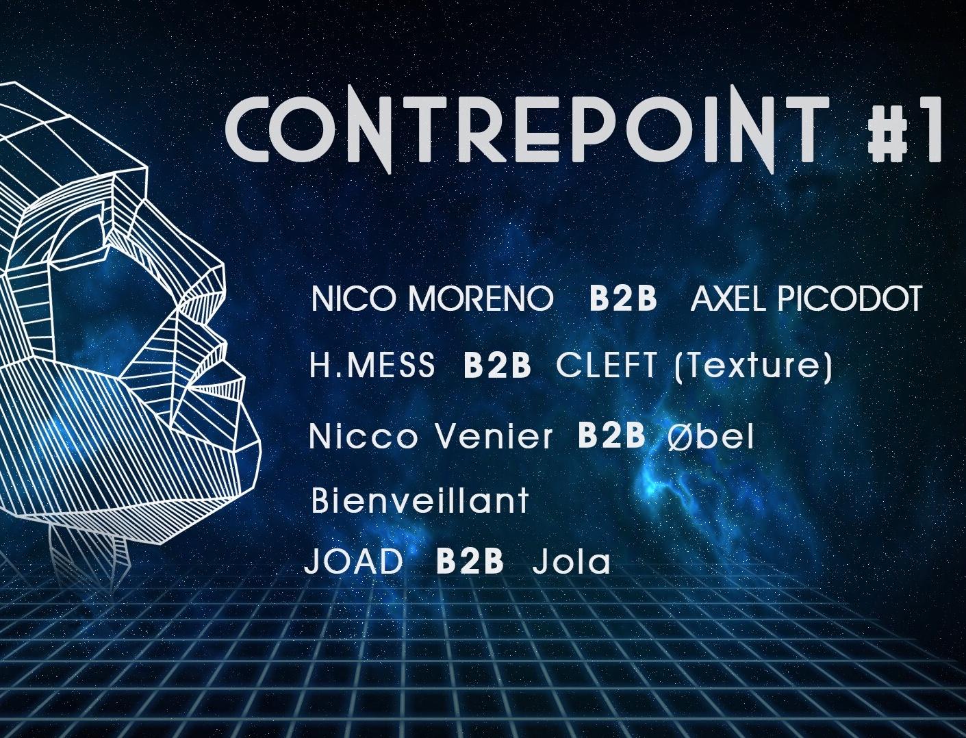 Contrepoint #1 : Nico Moreno b2b Axel Picodot, Texture & More