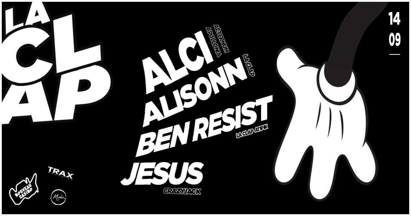 La Clap Party w/ Alci / Alisonn / Jesus (Crazyjack) / Ben Resist