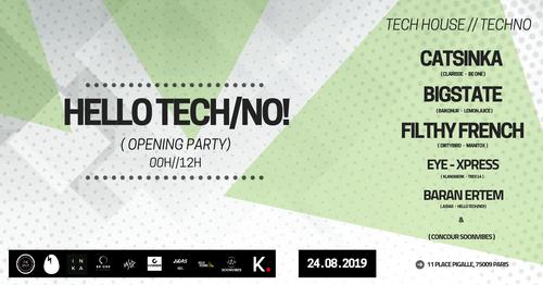 Hello Tech/No! - Opening Party (Folies Pigalle - Paris) 0h/12h