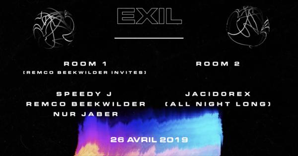 Exil - Remco Beekwilder invites Speedy J & Nur Jaber / Jacid0rex
