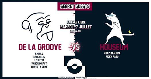 De La Groove vs Houseum + Secret Guests