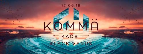 KÖMMA Paris x O'Tawa w/ Kaöb & Black Venus