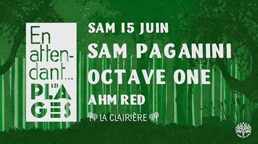 La Clairière : Sam Paganini, Octave One