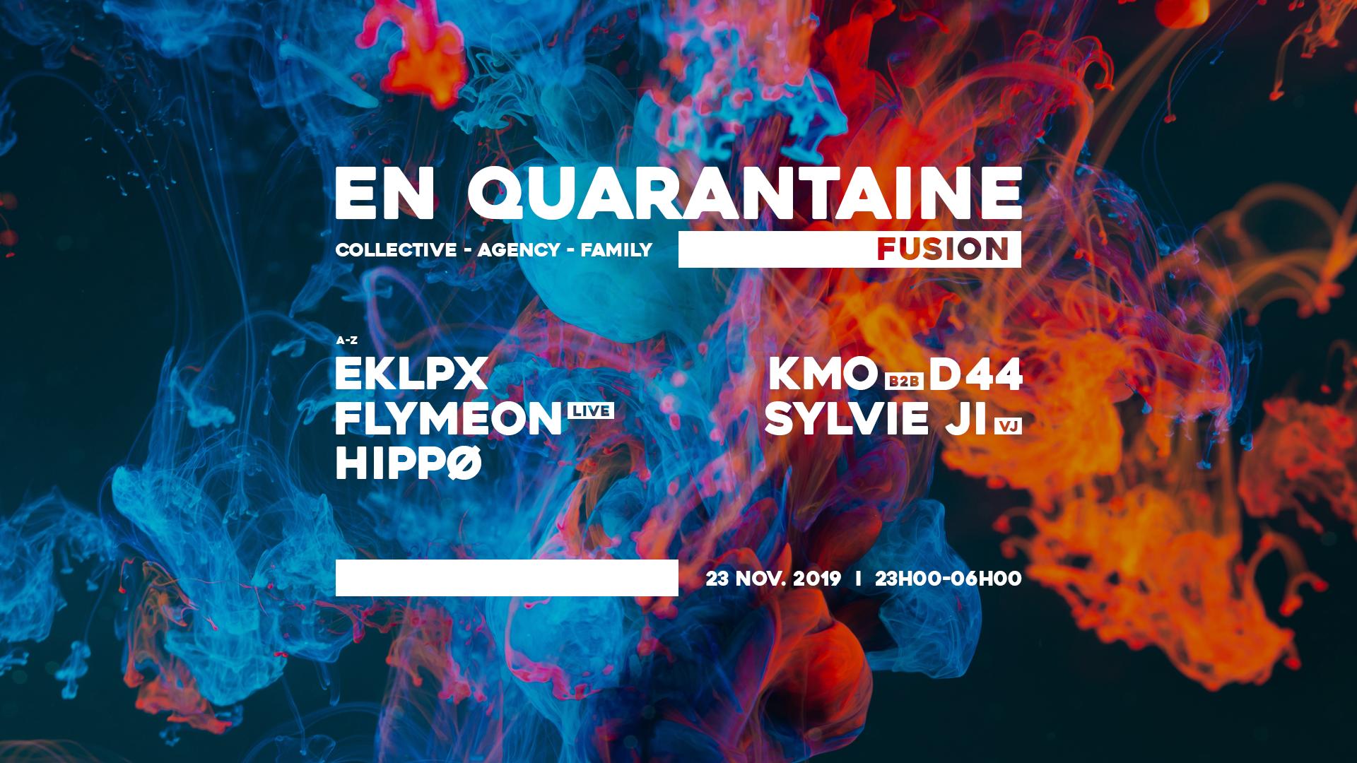 En Quarantaine : Fusion