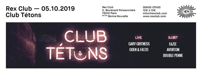 Club Tetons: Gary Gritness Live, Oden & Fatzo Live, Fazee & more