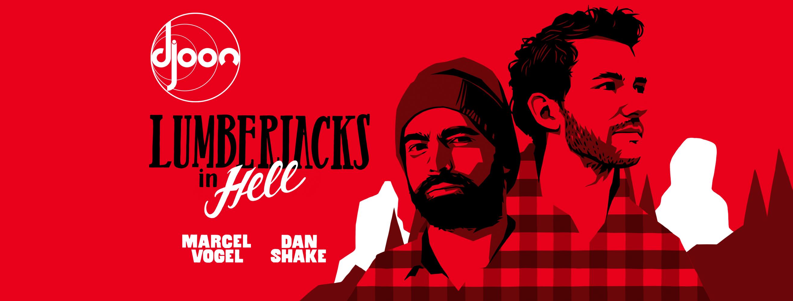 Lumberjacks in Hell: Marcel Vogel b2b Dan Shake