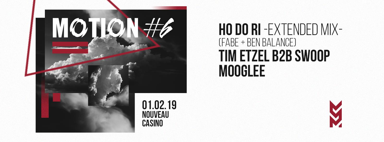 Motion #6 w/ Ho Do Ri, Tim Etzel B2B Swoop, Mooglee