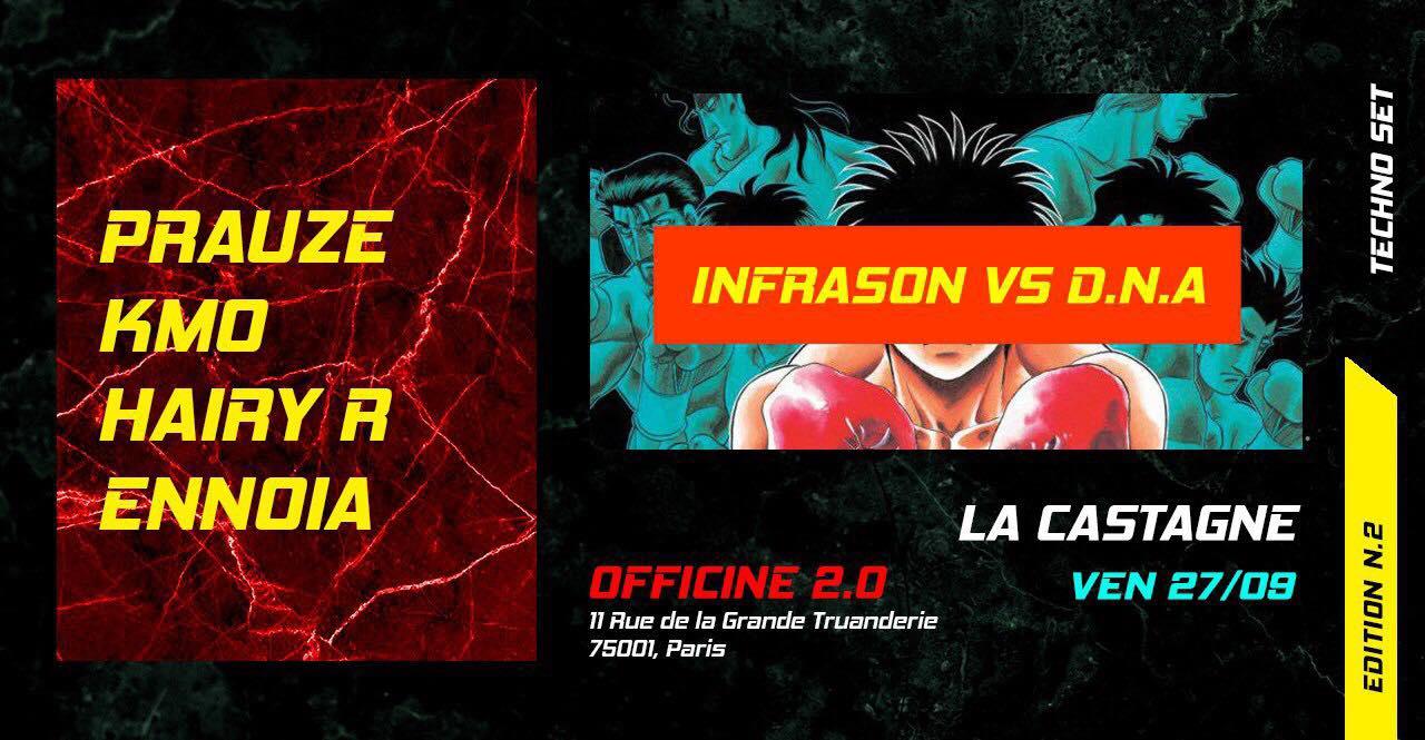 La Castagne #2 // Infrason VS D.N.A