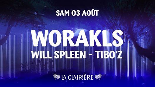 La Clairière : Worakls, Will Spleen, Tibo'z