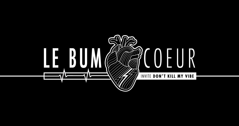 BUMCOEUR avec Don't Kill My Vibe