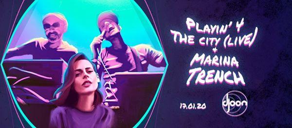 Djoon: Playin' 4 The City (live) & Marina Trench