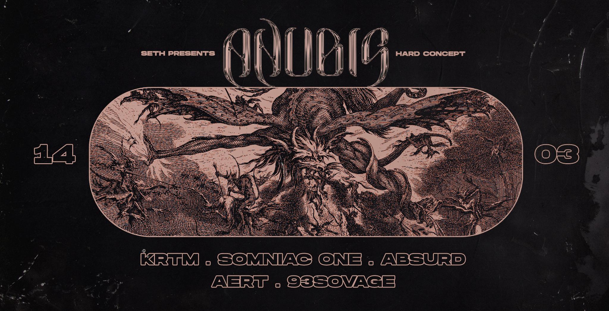 Seth : Anubis - KRTM, Somniac One, & more