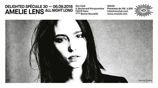 Delighted Spéciale 30 Ans: Amelie Lens All Night Long