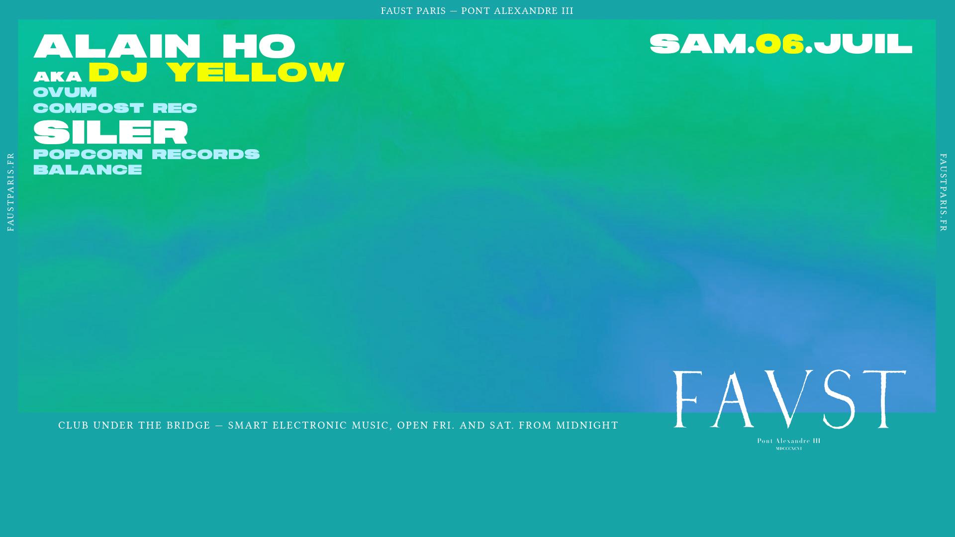 Faust - Alain Ho aka Dj Yellow & Siler