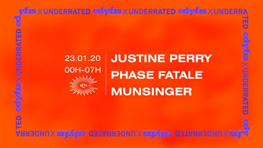 Edyfis X Underrated: Phase Fatale, Justine Perry, Munsinger
