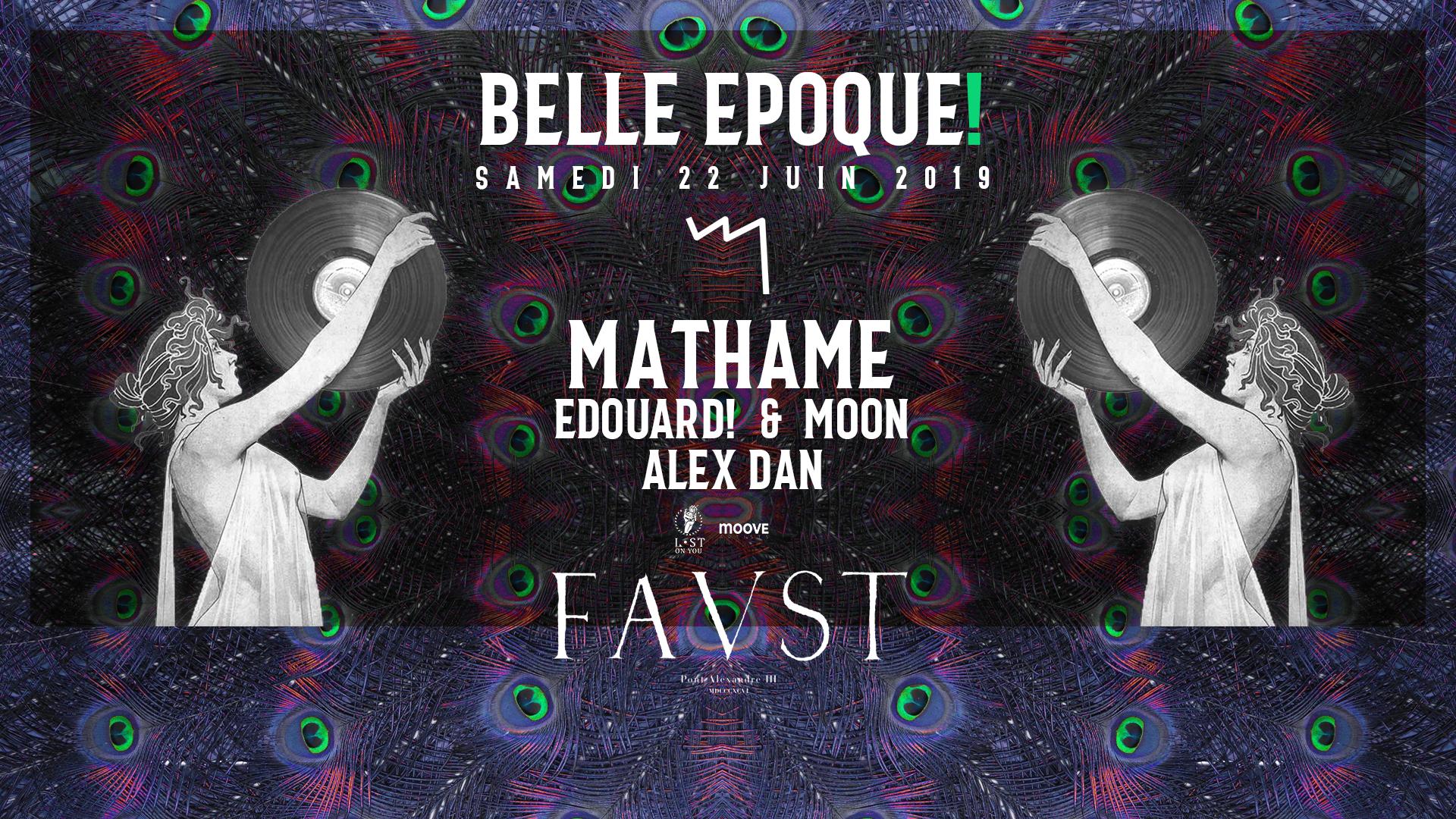 Faust — Belle Epoque! : Mathame, Edouard! & Moon, Alex Dan