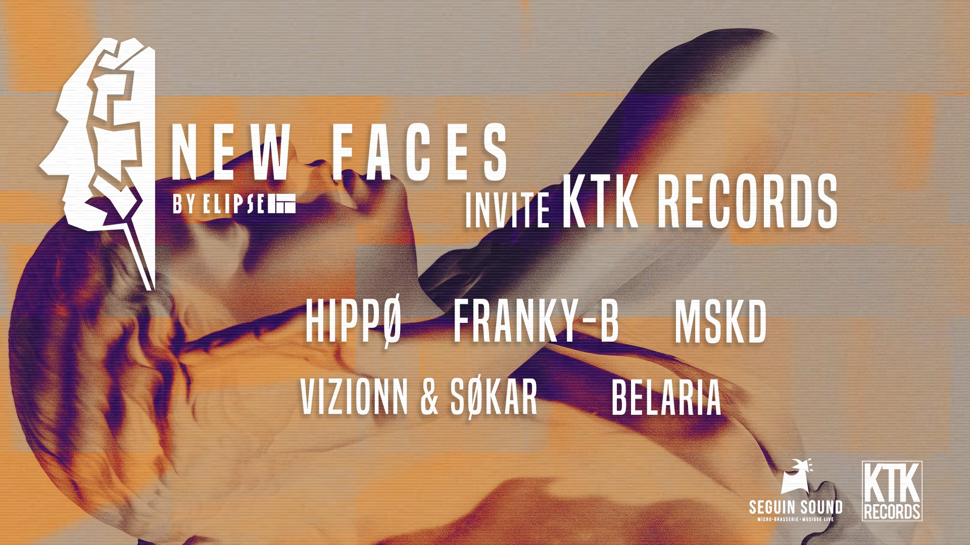 New Faces by Elipse invite KTK Records