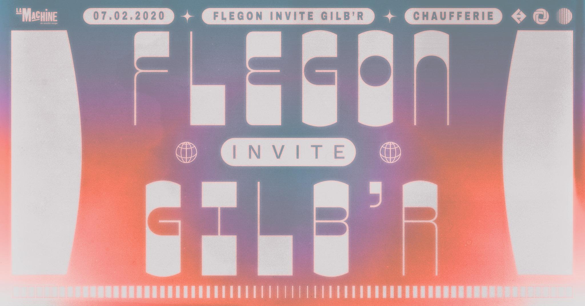 La Machine présente : Flegon invite Gilb'r