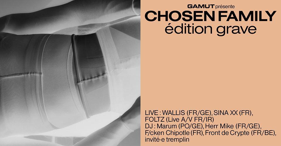 Chosen Family — édition grave / Wallis, Sina XX, Foltz & more