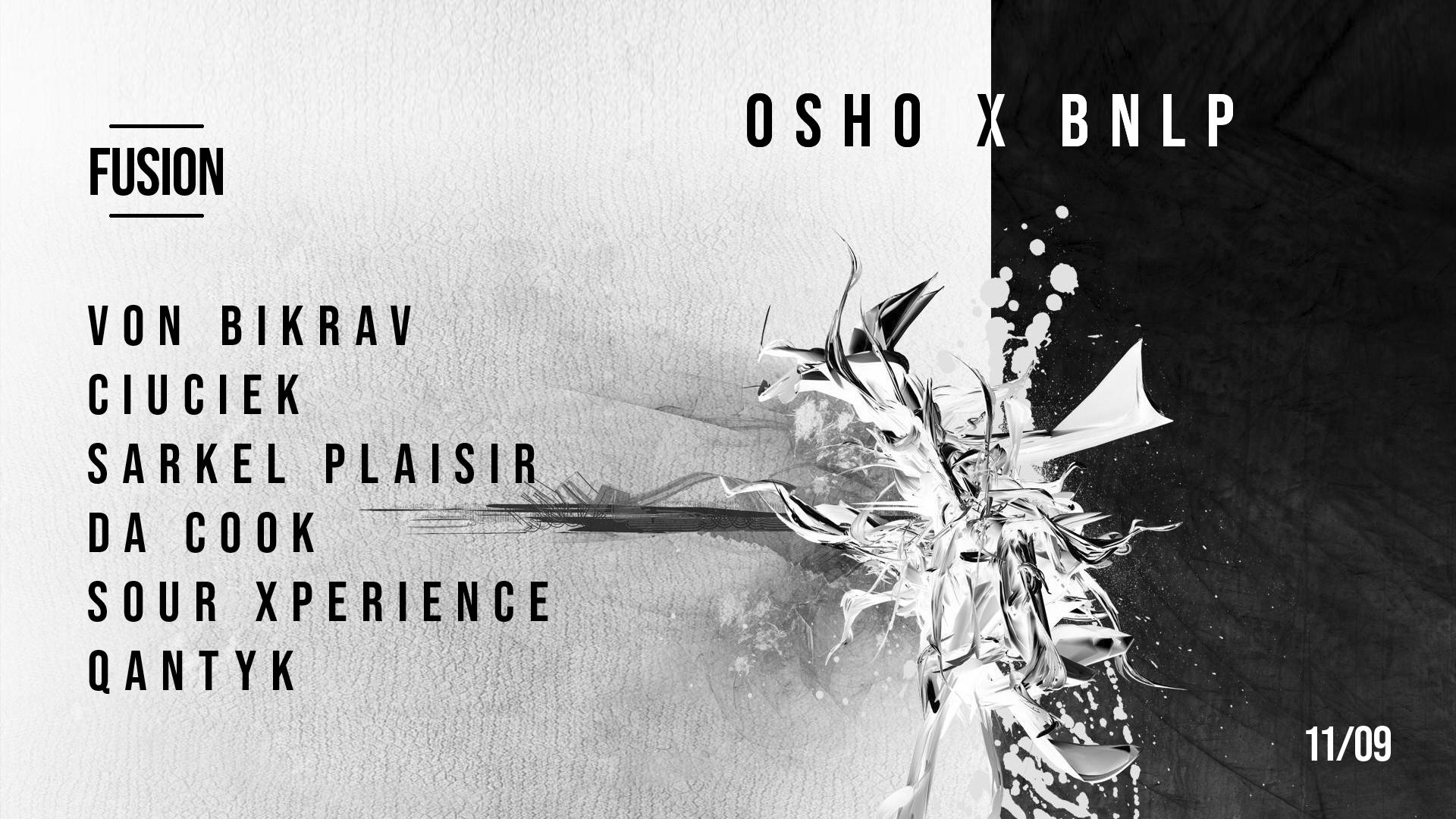 OSHO x BNLP - Fusion